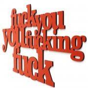 Fuck you 3D geschnittene Buchstaben
